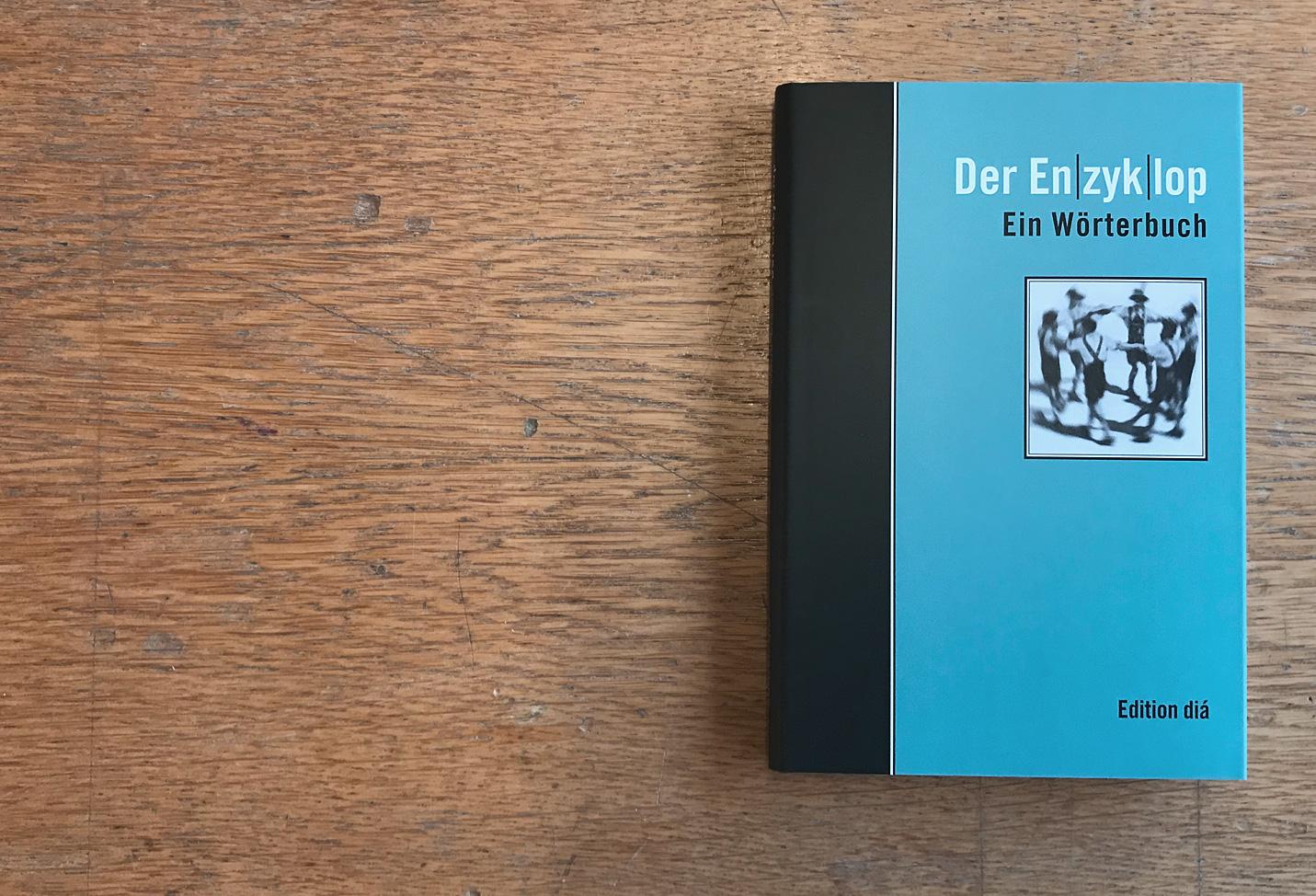 Der Enzyklop. Ein Wörterbuch – René Gisler - Edition dia – 2001 – Berlin